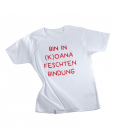 "Herren T-Shirt ""BIN IN (K)OANA FESCHTEN BINDUNG"""